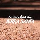 CAMINHOS-DA-TERRA-SANTA