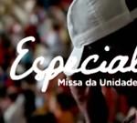 Especial-Missa-da-Unidade